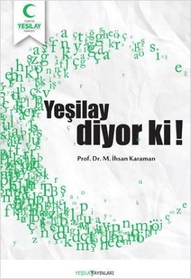 http://www.ihsankaraman.com/wp-content/uploads/2018/12/yesilay-diyor-ki.jpg